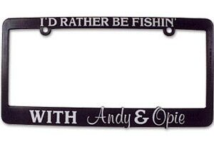 License Plate Holder - I'd Rather Be Fishin' . . . -0