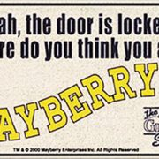 Welcome Mat - Think You're In Mayberry-0
