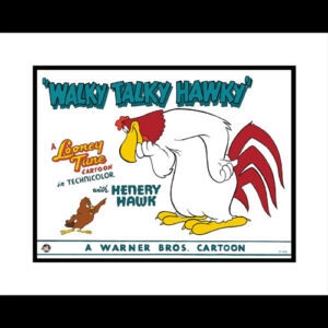 Walky Talky Hawky 16x20 Lobby Card Giclee-0